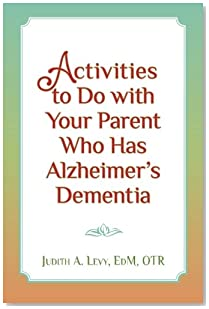 Activities to do with Your Parent who has Alzheimer