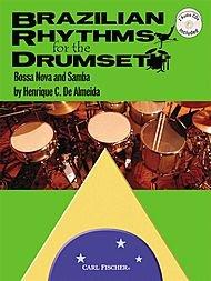 (Carl Fischer Brazilian Rhythms for the Drumset - Bossa Nova And Samba (Book & 2)