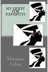 My Quest For Nefertiti Paperback