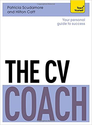 Download online The CV Coach (Teach Yourself: Business) PDF, azw (Kindle), ePub, doc, mobi