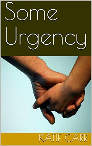 Some Urgency