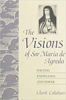 Book The Visions of Sor Maria De Agreda: Writing Knowledge and Power