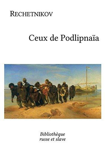 Ceux de Podlipnaïa: Un roman réaliste (French Edition)