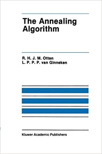 The Annealing Algorithm (The Springer International Series in Engineering and Computer Science)