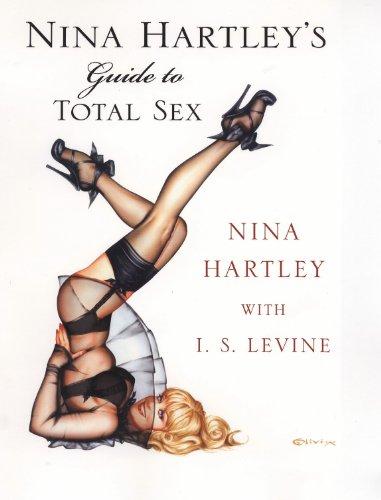Nina Hartley's Guide to Total Sex por Nina Hartley