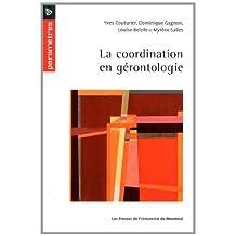 COORDINATION EN GÉRONTOLOGIE (LA)