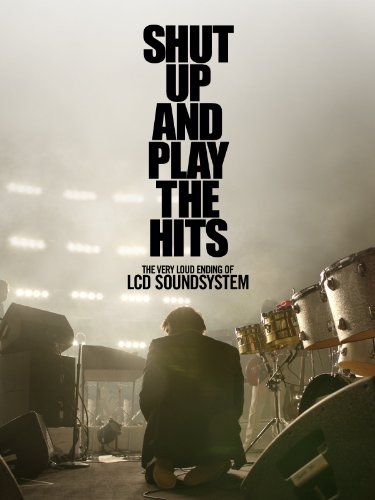 Shut Up And Play the Hits ()