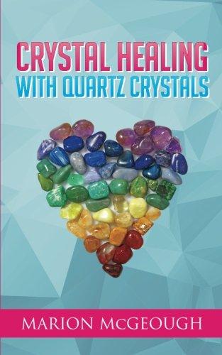 Crystal Healing with Quartz Crystals ebook