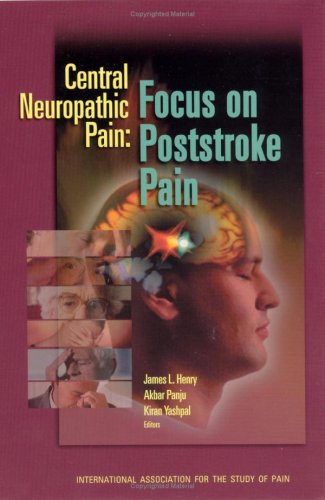 Read Online Central Neuropathic Pain: Focus on Poststroke Pain pdf epub