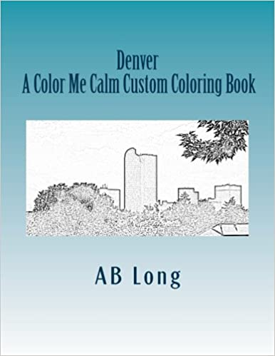 Denver A Color Me Calm Custom Coloring Book A Color Me Calm Custom
