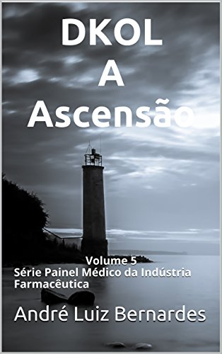 A Ascensão: Série Painel Médico da Indústria Farmacêutica