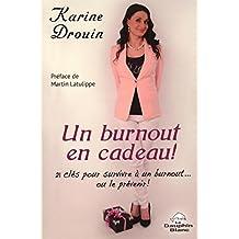 Un burnout en cadeau! (Santé) (French Edition)