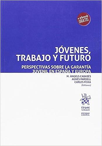 Jóvenes, Trabajo y Futuro (Enfoque Laboral): Amazon.es: Gómez-Quintero, Juan David: Libros