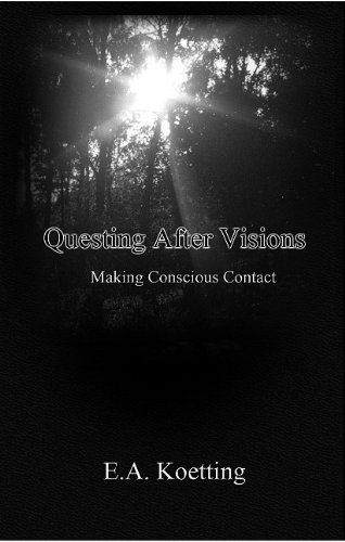 questing after visions - 1