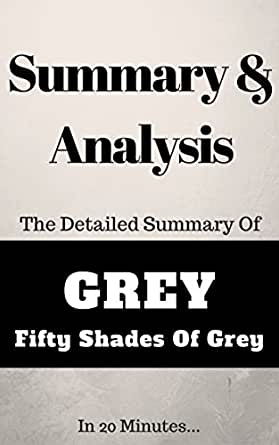 summary of grey fifty shades of grey ebook