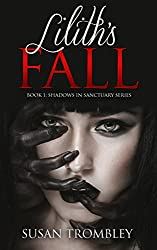 Lilith's Fall (Shadows in Sanctuary Book 1)