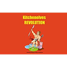 Kitchenelves REVOLUTION