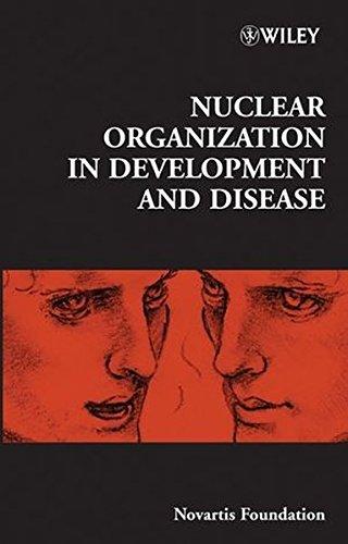 nuclear-organization-in-development-and-disease-novartis-foundation-symposia