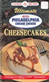 img - for Ultimate Philly Cheesecakes: Featuring Our New Philly 3-Step Cheesecakes! book / textbook / text book