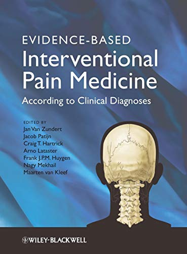 Evidence-Based Interventional Pain Medicine: According to Clinical ()
