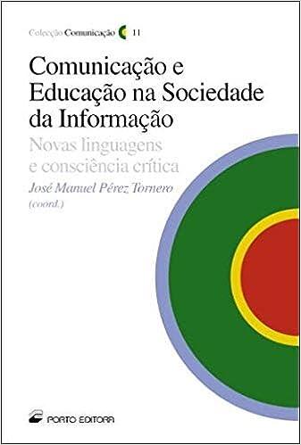Comunicação e Educação na Sociedade de Informação (Portuguese ...