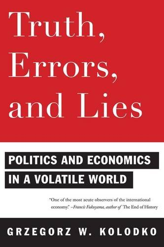Truth, Errors, and Lies: Politics and Economics in a Volatile World ebook