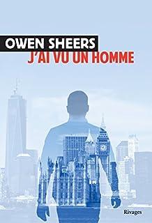 J'ai vu un homme, Sheers, Owen
