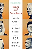 Kings and Presidents: Saudi Arabia and the United