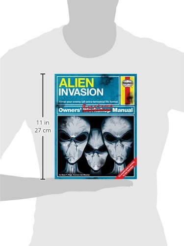 Alien Invasion Owners' Resistance Manual: Know your enemy (all extraterrestrial lifeforms) - The Complete Guide to surviving the Alien Apocalypse (Owners' Workshop Manual)