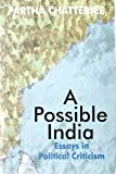 A Possible India : Essays in Political Criticism, Chatterjee, Partha, 019564333X
