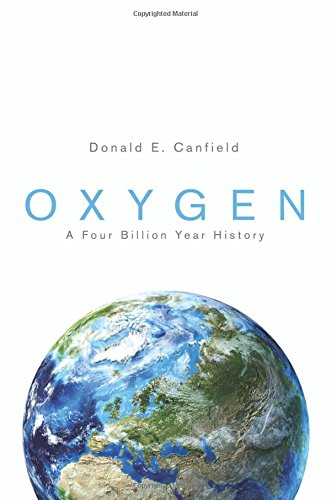 Oxygen: A Four Billion Year History (Science Essentials)