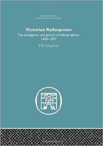 Victorian Railwaymen (Economic History)
