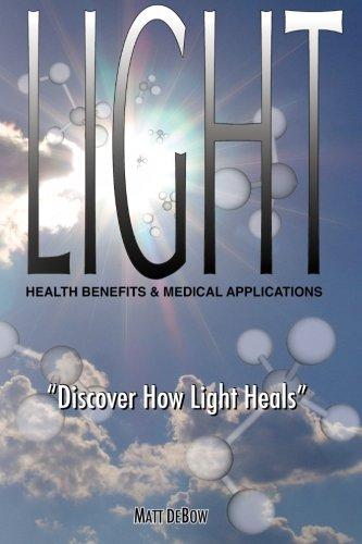 LIGHT: Health Benefits & Medical Applications