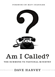 Am I Called?: The Summons to Pastoral Ministry