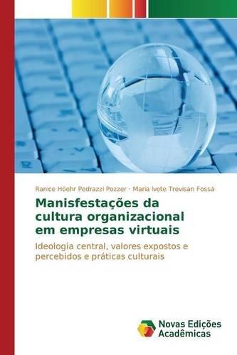 Manisfestações da cultura organizacional em empresas virtuais (Portuguese Edition) PDF