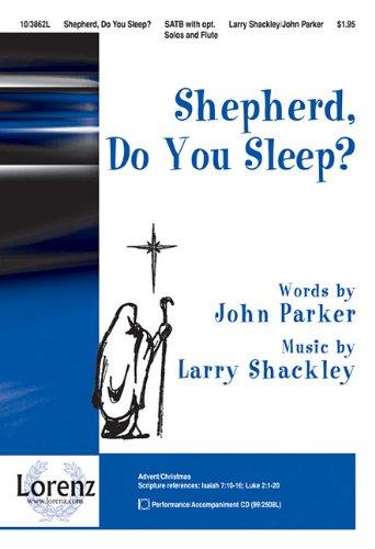 "Shepherd, Do You Sleep?: Incorporating ""angels We Have Heard on High"" ebook"
