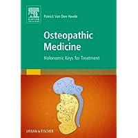 Osteopathic Medicine: Holonomic Keys for Treatment