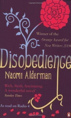 Disobedience by Alderman, Naomi [05 April 2007]