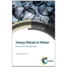 Heavy Metals In Water: Presence, Removal and Safety
