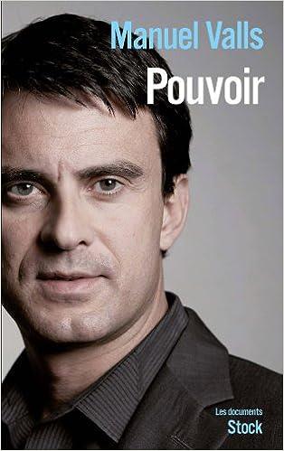 Pouvoir - Manuel Valls