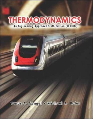 Thermodynamics: An Engineering Approach Sixth Edition (SI Units)