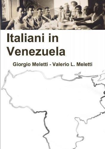ITALIANI IN VENEZUELA (Italian Edition) ebook