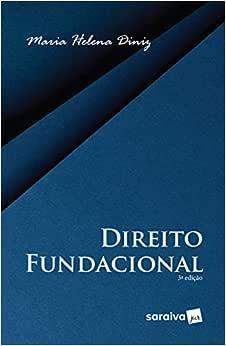 Direito fundacional - 3ª edição de 2019