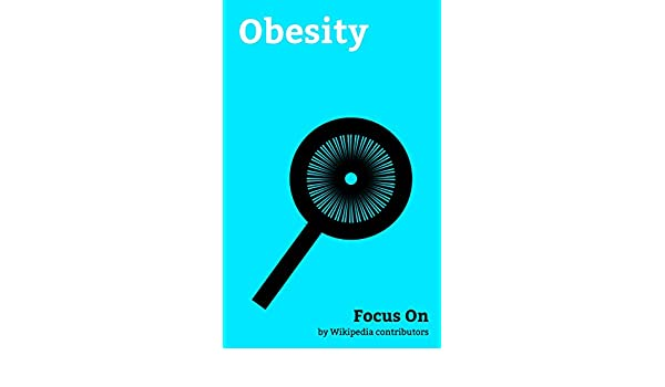 Focus On Obesity Obesity Weight Loss Leptin Adipose Tissue