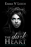 The Dark Heart (Les Fées: The French Fae Legend Book 2)