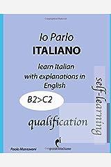 Io Parlo Italiano (qualification): (learn Italian grammar - aprender a gramática italiana - apprendre la grammaire italienne) (Ponto Italiano) (Italian Edition) Paperback