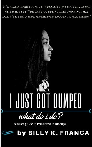 Why you got dumped