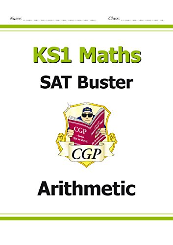 [B.O.O.K] New KS1 Maths SAT Buster: Arithmetic (for tests in 2018 and beyond) R.A.R