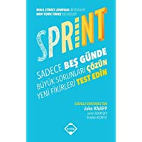Sprint: Sadece 5 Günde Büyük Sorunları Çözün Yeni Fikirleri Test Edin