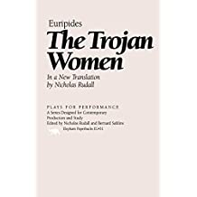 The Trojan Women (Plays for Performance Series)